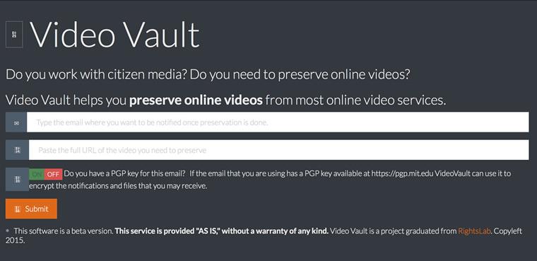 Video Vault, a platform in development used for preserving online videos